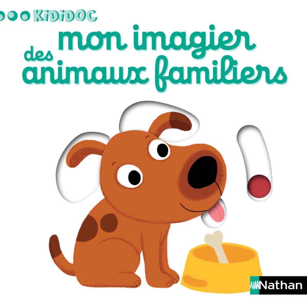 Livre & Carte Mon Imagier des Animaux Familiers Mon Imagier des Animaux Familiers