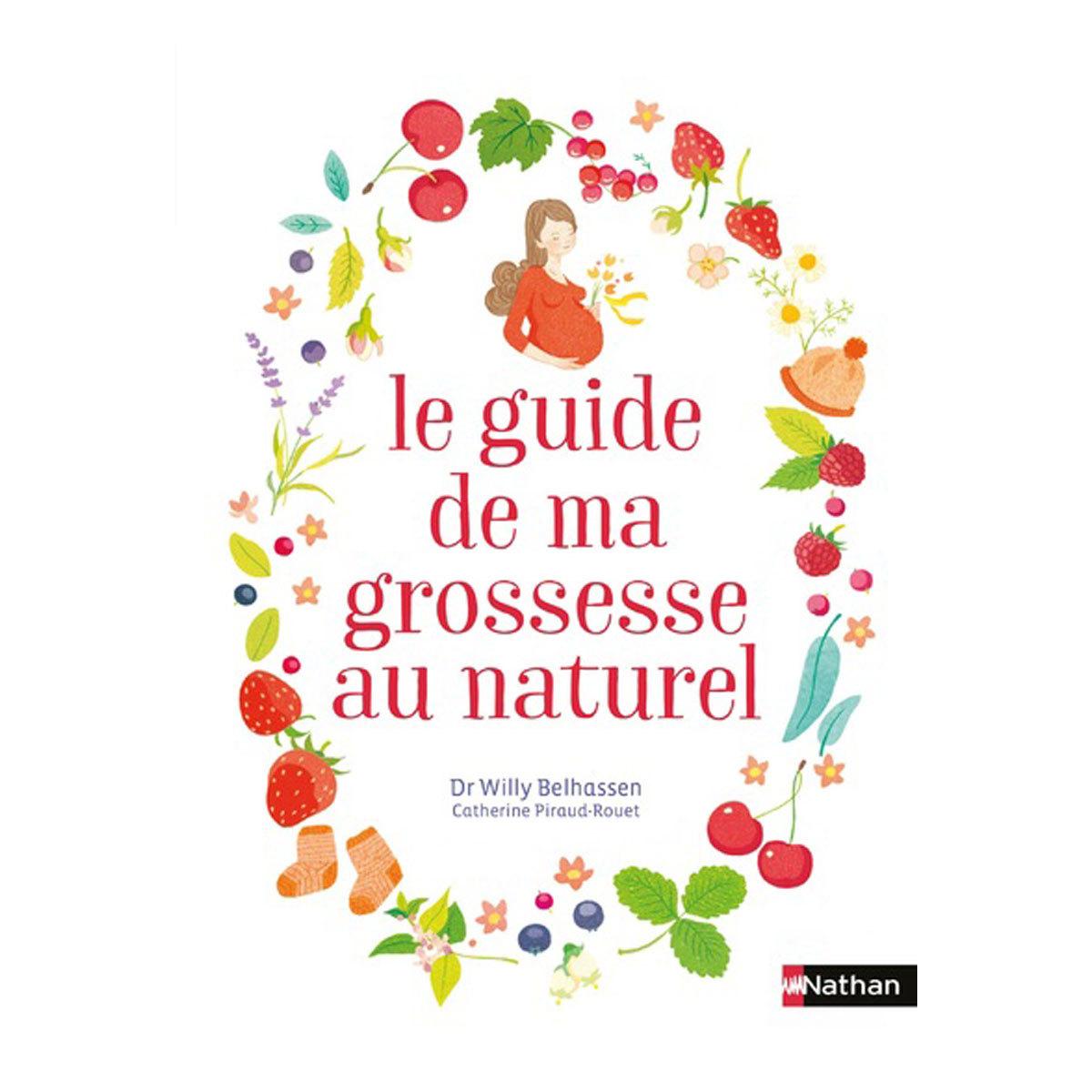 Livre & Carte Le guide de la grossesse au naturel Le guide de la grossesse au naturel