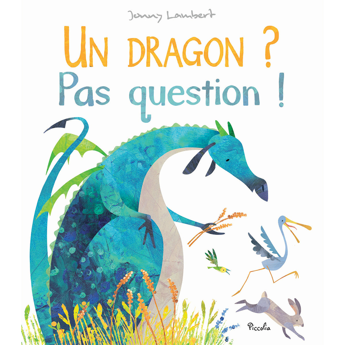 Livre & Carte Un Dragon ? Pas Question ! Un Dragon ? Pas Question !