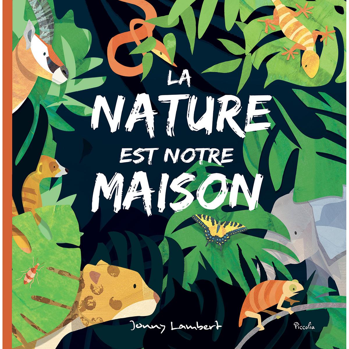 Livre & Carte La Nature est notre Maison La Nature est notre Maison