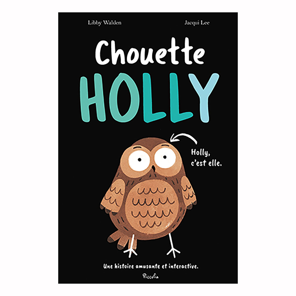 Livre & Carte Chouette Holly Chouette Holly