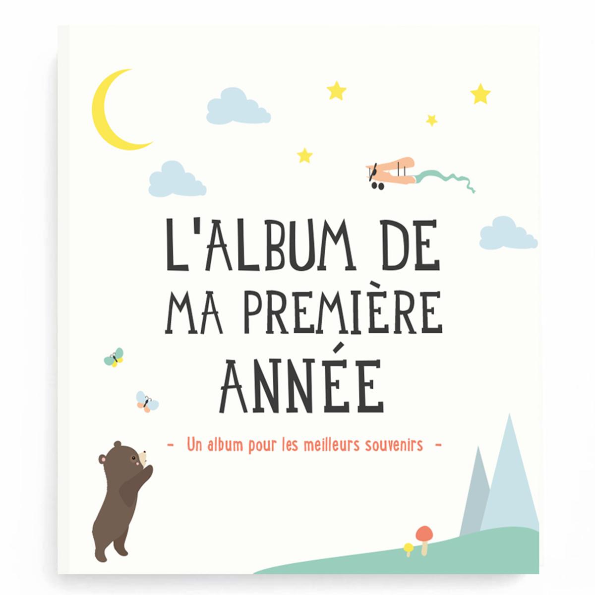 Album naissance L'Album de ma Première Année L'Album de ma Première Année
