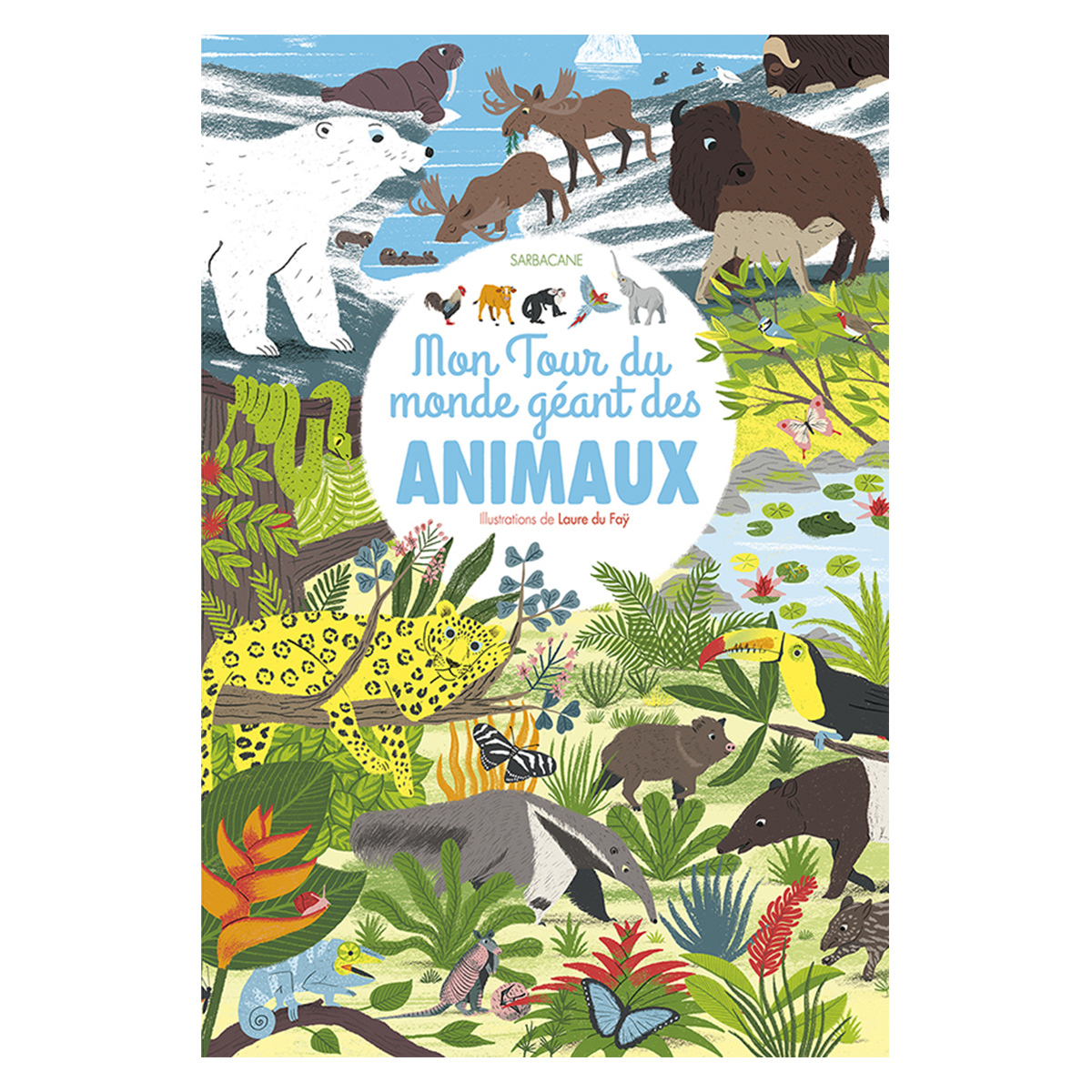 Livre & Carte Mon Tour du Monde Géant des Animaux Mon Tour du Monde Géant des Animaux
