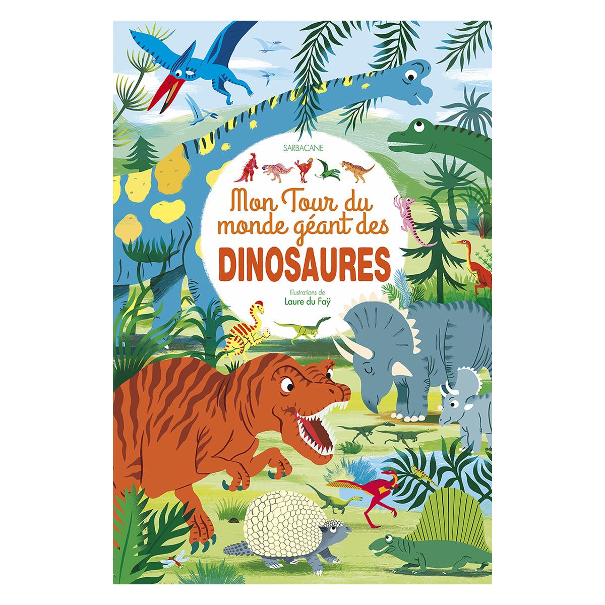 Mon Tour Du Monde Geant Des Dinosaures
