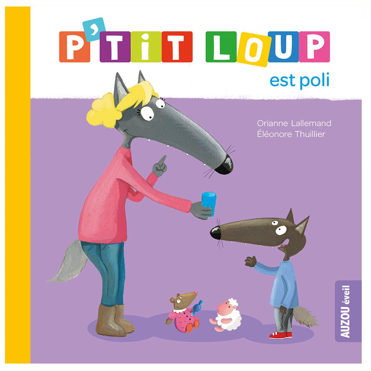 Livre & Carte P'tit Loup est poli P'tit Loup est poli