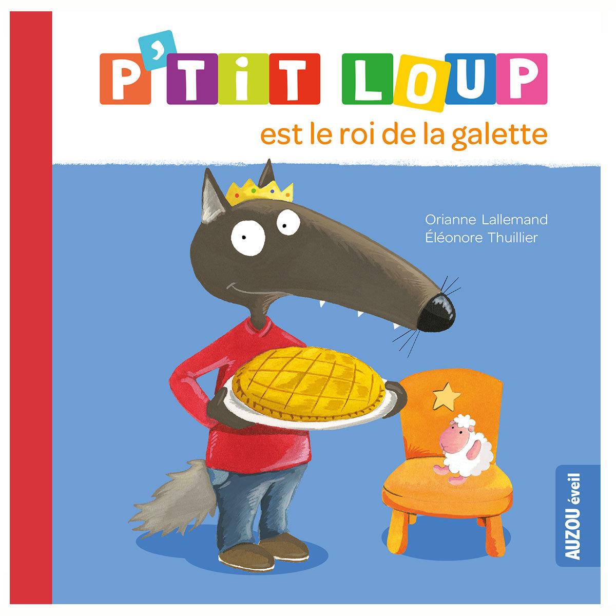 Livre & Carte P'tit Loup est le roi de la galette P'tit Loup est le roi de la galette