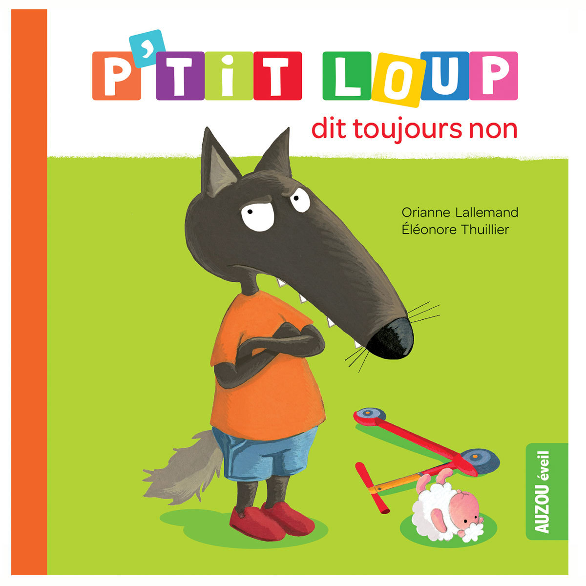 Livre & Carte P'tit Loup dit toujours non P'tit Loup dit toujours non