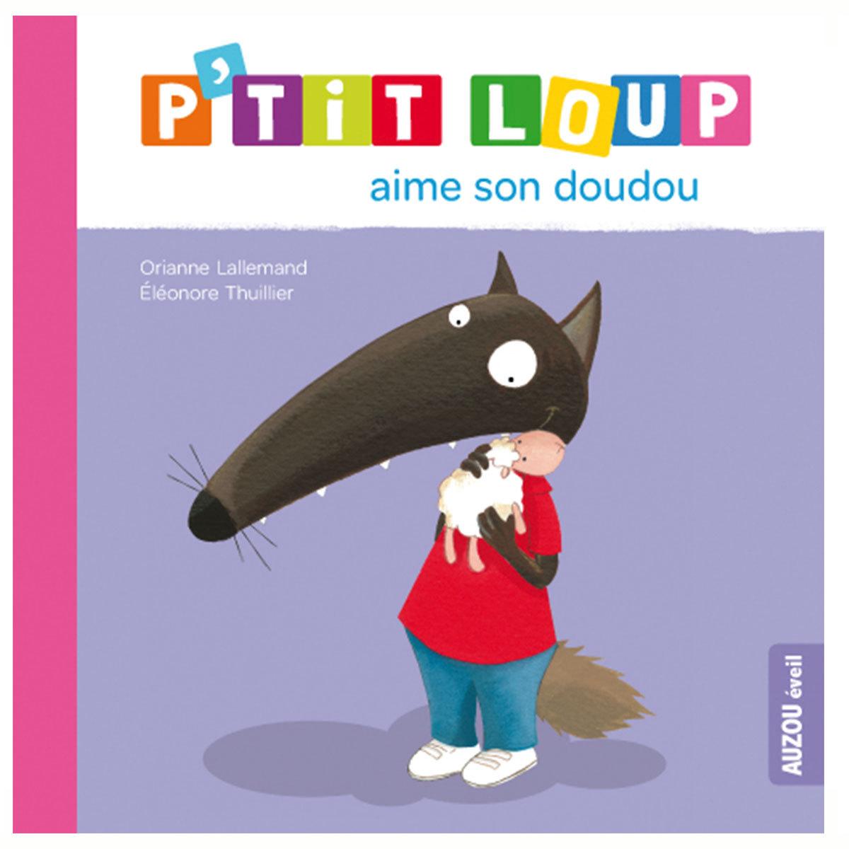 Livre & Carte P'tit Loup aime son doudou P'tit Loup aime son doudou
