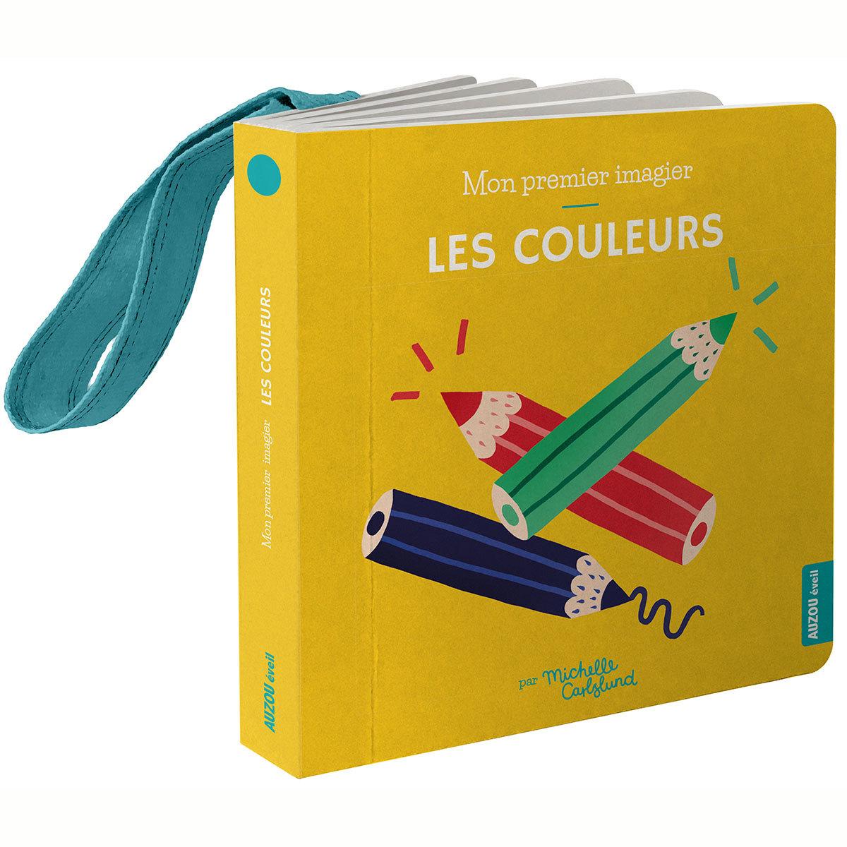 Livre & Carte Mon Premier Imagier Accroche-Poussette - Les Couleurs Mon Premier Imagier Accroche-Poussette - Les Couleurs