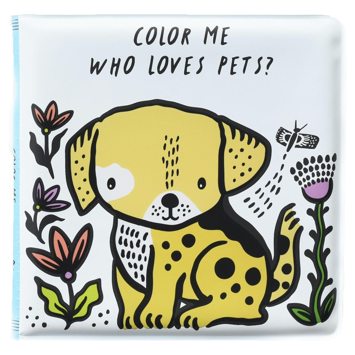 Livre & Carte Livre de Bain Color Me - Who Loves Pets Livre de Bain Color Me - Who Loves Pets