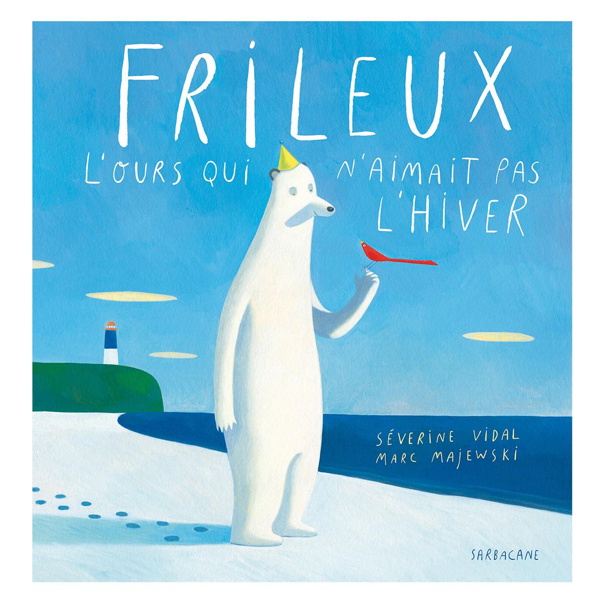 Livre & Carte Frileux l'Ours Qui n'Aimait Pas l'Hiver Frileux l'Ours Qui n'Aimait Pas l'Hiver
