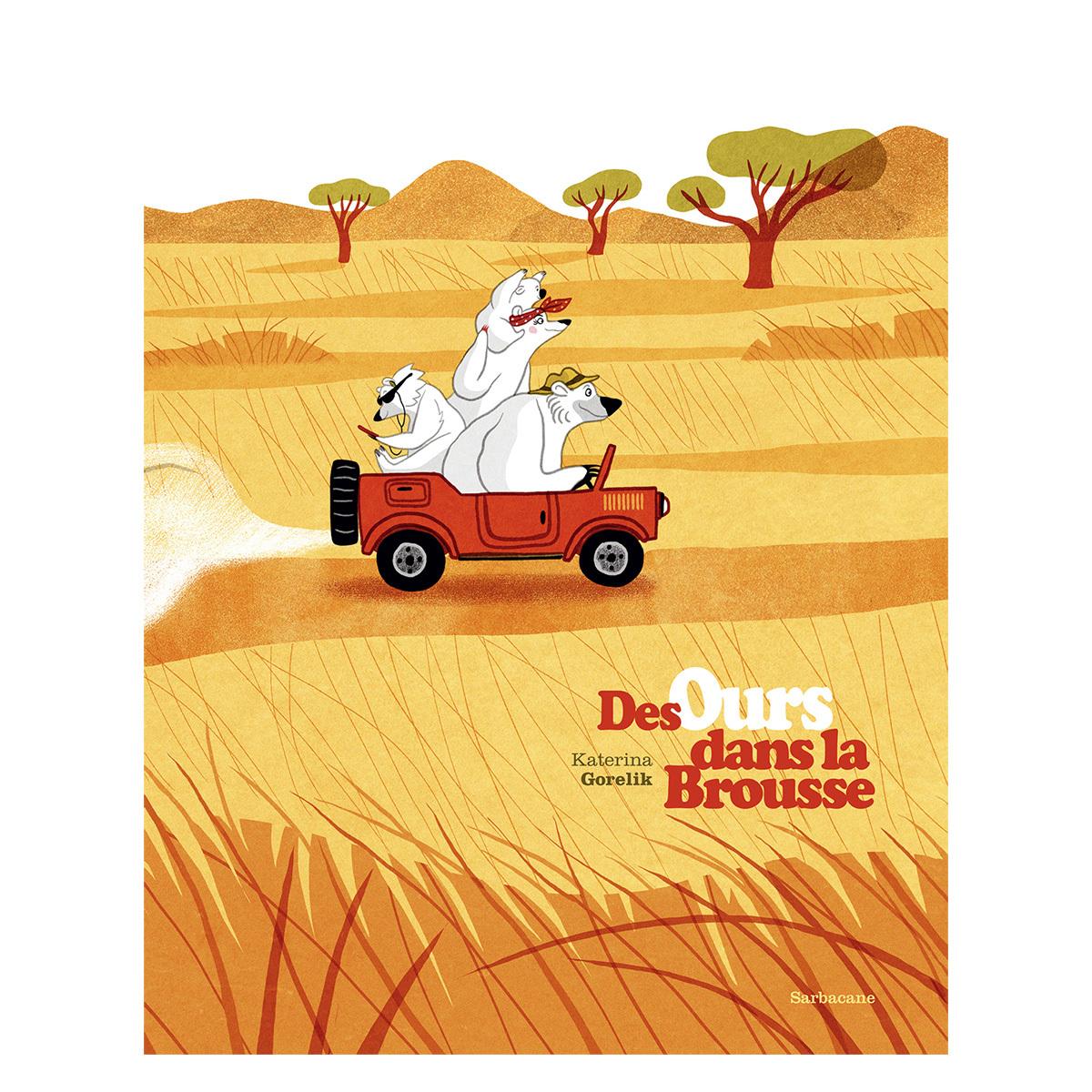 Livre & Carte Des Ours Dans la Brousse Des Ours Dans la Brousse