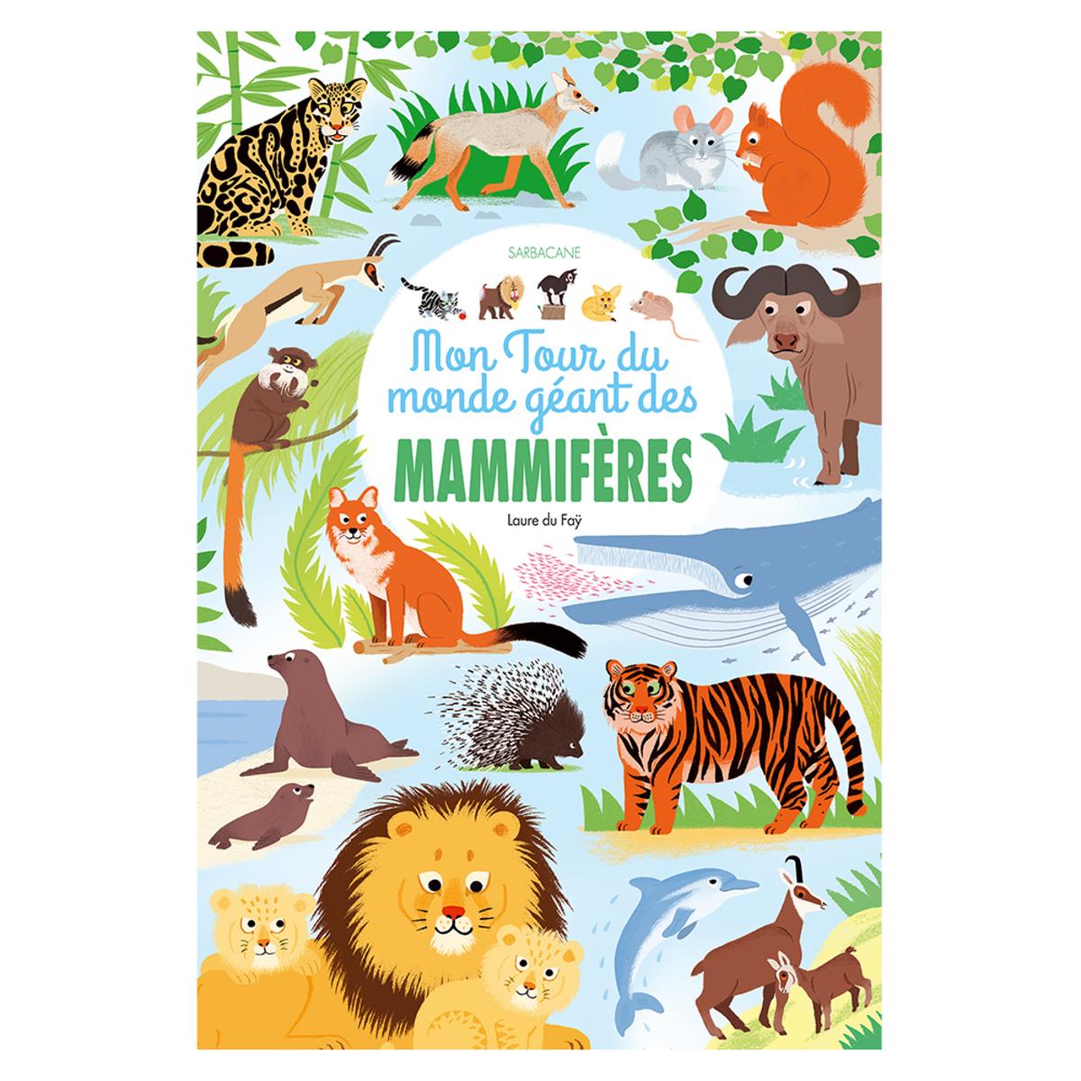 Livre & Carte Le Tour du Monde Géant des Mammifères Le Tour du Monde Géant des Mammifères