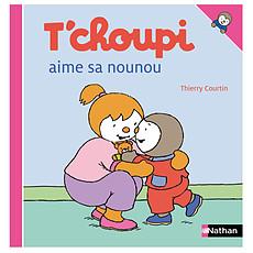 Achat Livre & Carte T'choupi Aime sa Nounou