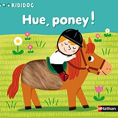 Achat Livre d'éveil Hue, Poney !