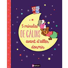 Achat Livre d'éveil 5 Minutes de Câlins Avant d'Aller Dormir