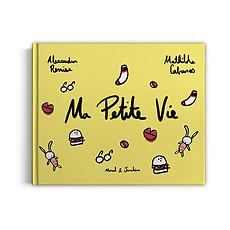 Achat Livre & Carte Ma Petite Vie par Alexandra Remise & Mathilde Cabanas