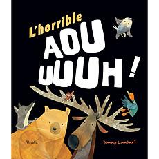 Achat Livre & Carte L'Horrible Aouuuh !