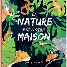Achat Livre & Carte La Nature est notre Maison
