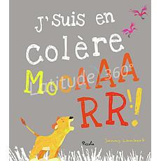 Achat Livre & Carte J'suis en Colère Mooaaarr !!