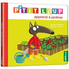 Achat Livre & Carte P'tit Loup apprend à jardiner