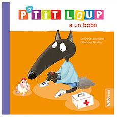 Achat Livre & Carte P'tit Loup a un bobo