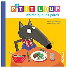 Achat Livre & Carte P'tit Loup n'aime que les pâtes