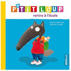 Achat Livre & Carte P'tit Loup rentre à l'école