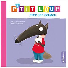 Achat Livre & Carte P'tit Loup aime son doudou