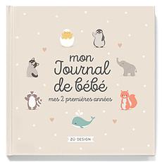 Achat Album naissance Mon Journal de Bébé Mes 2 Premières Années