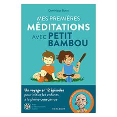 Achat Livre & Carte Mes Premières Méditations avec Petit Bambou