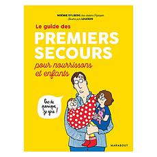 Achat Livre & Carte Le Guide des Premiers Secours pour Nourrissons et Enfants