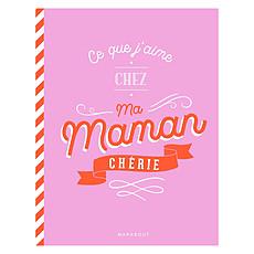 Achat Livre & Carte Ce Que J'aime Chez Toi Ma Maman Chérie